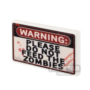 Printed Tile 2x3 Don't Feed the Zombies