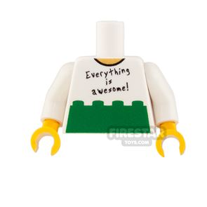 Custom Design Torso - Everything Is Awesome! - Green